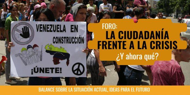 Foro: La ciudadanía frente a la crisis ¿Y ahora qué? Sábado 29