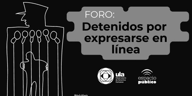 Próximo foro: Detenidos por expresarse en línea